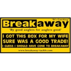 I Got This Box For My Wife - Sure Was A Good Trade! - Seat Box Sticker